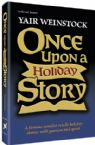 Once Upon a Holiday Story; A Famous Novelist Retells Holiday Stories with Passion and Spirit