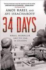 34 days: Israel,Hezbollah, and the War in Lebanon