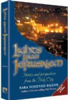 Lights from Jerusalem; Stories and Perspectives from the Holy City