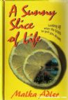 A Sunny Slice Of Life: Looking Up, When Life Tries to Pull You Down (This is an AS-IS book!)