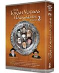 The Torah Vodaas Haggadah Volume 2