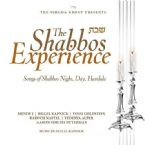 The Shabbos Experience (CD)