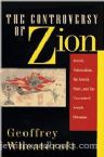 The Controversy of Zion: Jewish Nationalism, the Jewish State and the Unresolved Jewish Dilemma