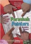 Parshah Pointers; Bereishis-Shemos Short Stories based on the Parsha