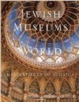Jewish Museums of the World: Masterpieces of Judaica