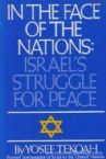 In The Face Of The Nations: Israel's Struggle for Peace