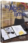 It's About Time: The guide to successful Jewish Homemaking- Revised and Expanded