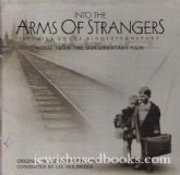 Into The Arms Of Strangers: Music From The Documentary Film  (CD)