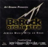 Barock Orchestra : Jewish Music with an Edge
