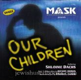 Our Children (CD  SINGLE)