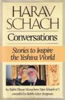 Harav Schach Conversations: Stories To Inspire The Yeshiva World