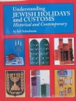 Understanding Jewish Holidays and Customs: Historical and Contemporary