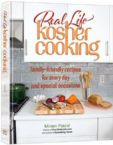 Real Life Kosher Cooking:family-friendly recipes for every day and special occasions